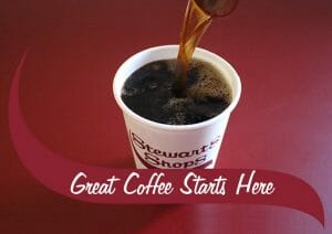 coffee pouring into a Stewart's cup. The text reads great coffee starts here.