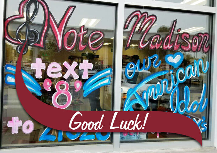 Vote for Madison/American Idol sign on shop