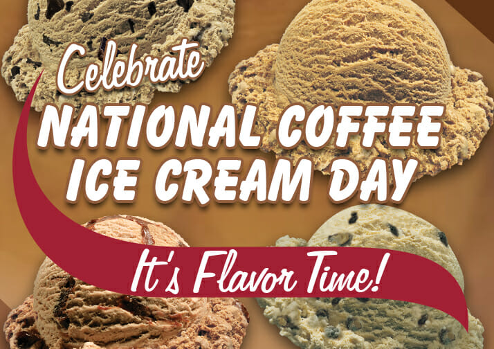 celebrate national coffee ice cream day, it's flavor time