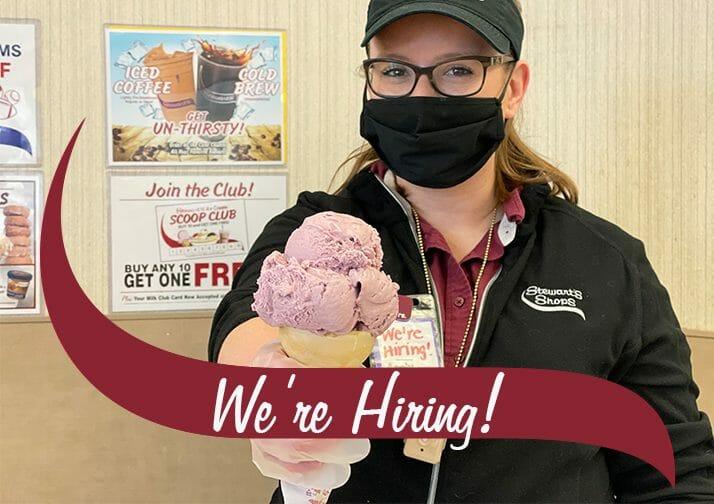 We're Hiring! Stewart's Partner holding an ice cream cone